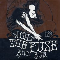 Light the Fuse and Run - 1, 2 , 3