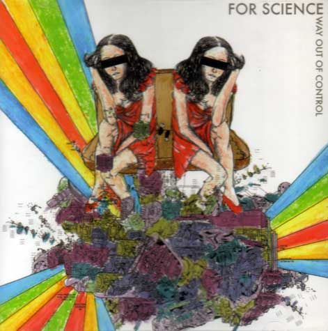 For Science - Way Out of Control