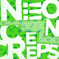 O Pioneers - Neon Creeps