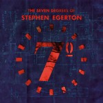 Stephen Egerton - the Seven Degrees Of