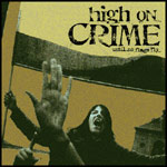 High On Crime - Until No Flags Fly