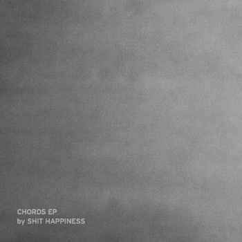 Shit Happiness - Chords