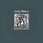 Lentic Waters - s/t