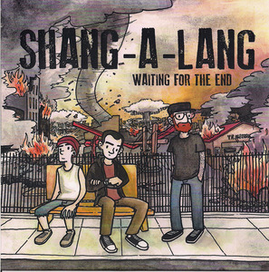 Shang-A-Lang - Waiting for the End