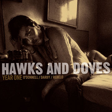 Hawks and Doves - Year One