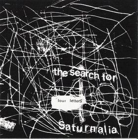 The Search for Saturnalia - Four Letters