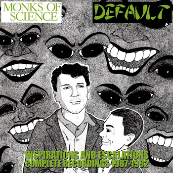 Monks of Science - Default - Inspirations And Escalations: Complete Recordings 1987​-​1992