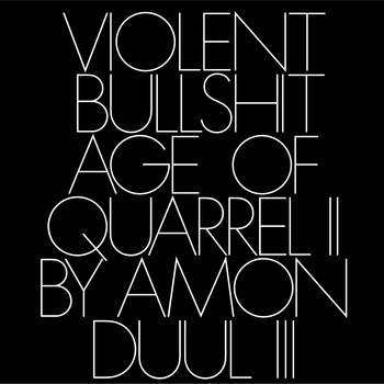 Violent Bullshit - Age of Quarrel II