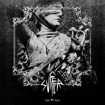 Svffer - Lies We Live