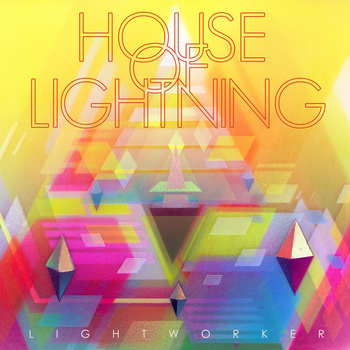House Of Lightning - Lightworker