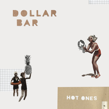 Dollar Bar - Hot Ones