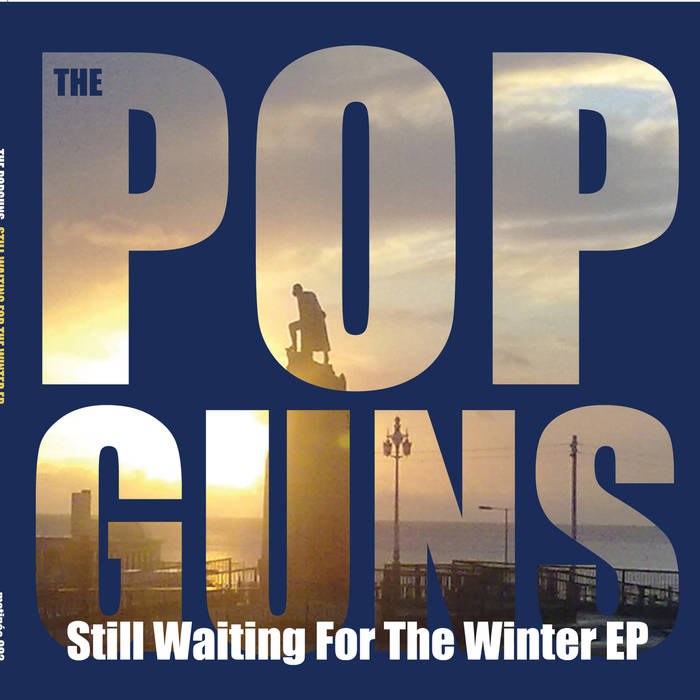 The Popguns - Still Waiting For The Winter EP