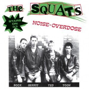 The Squats - Noise-Overdose