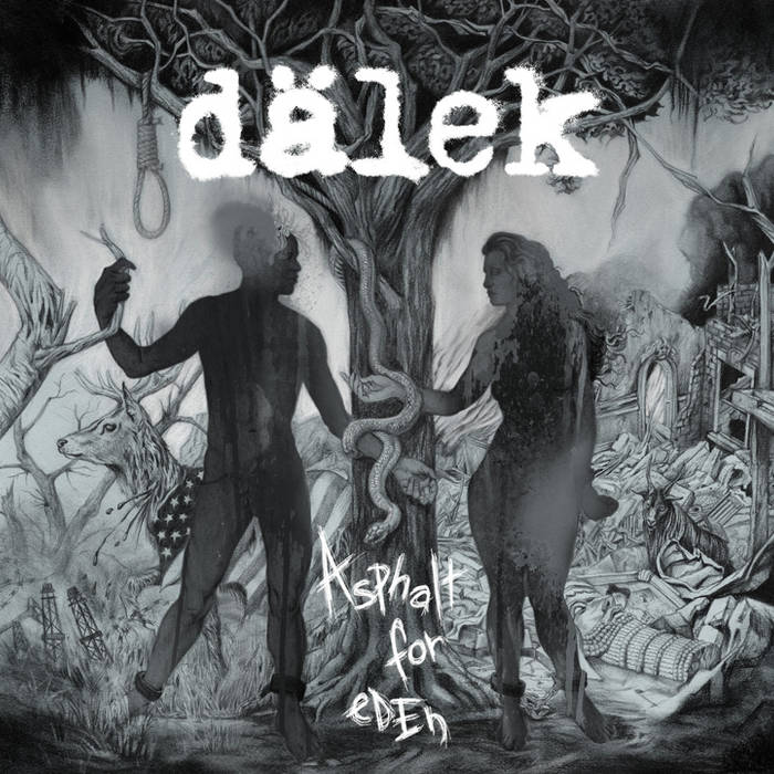 Dalek - Asphalt For Eden