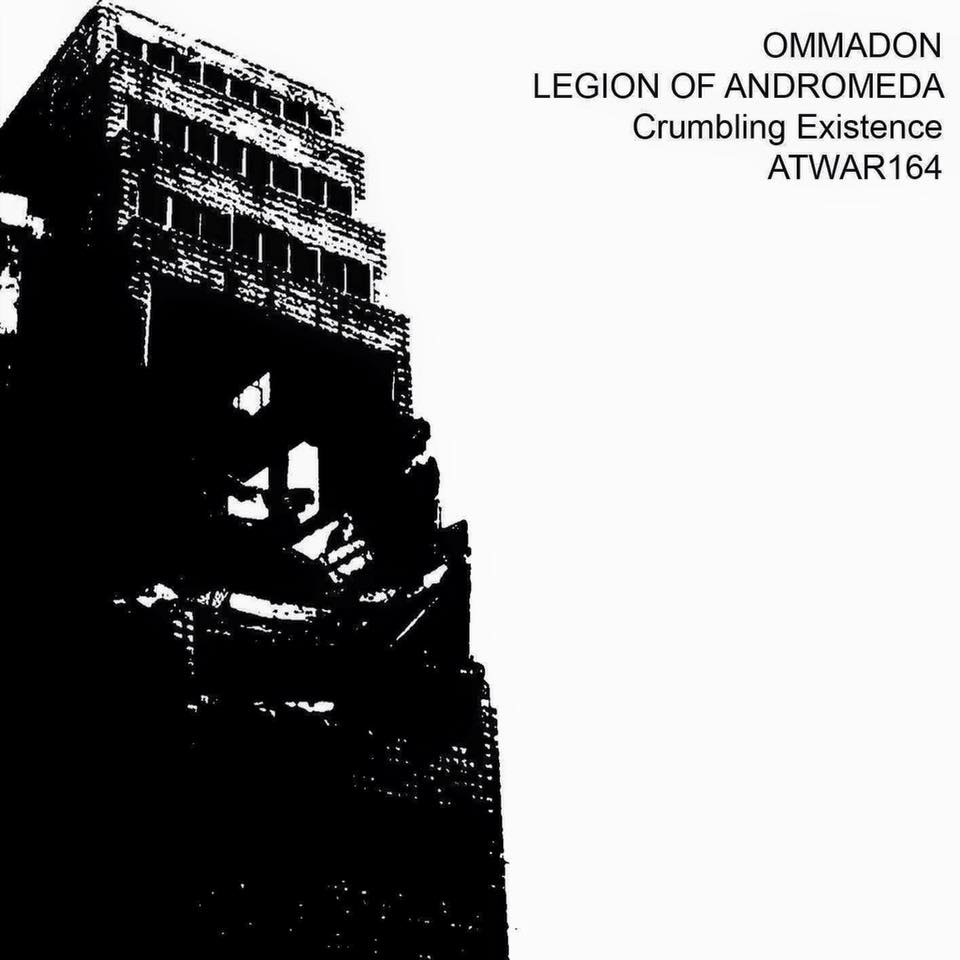 Legion Of Andromeda - Ommadon - Crumbling Existence