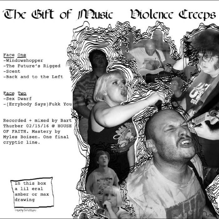 Violence Creeps - The Gift Of Music