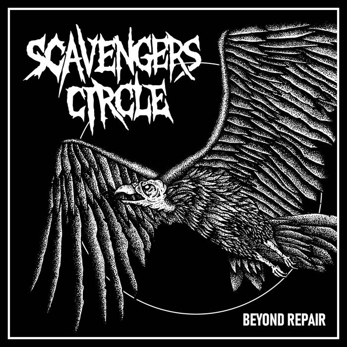 Scavengers Circle - Beyond Repair